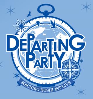 "SOICHIRO HOSHI 1st LIVE ""DEPARTING PARTY"""