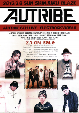 "AUTRIBE 6TH LIVE ""ELECTROCK WORLD"""
