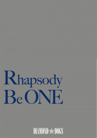 DIAMOND☆DOGS「Rhapsody Be One」